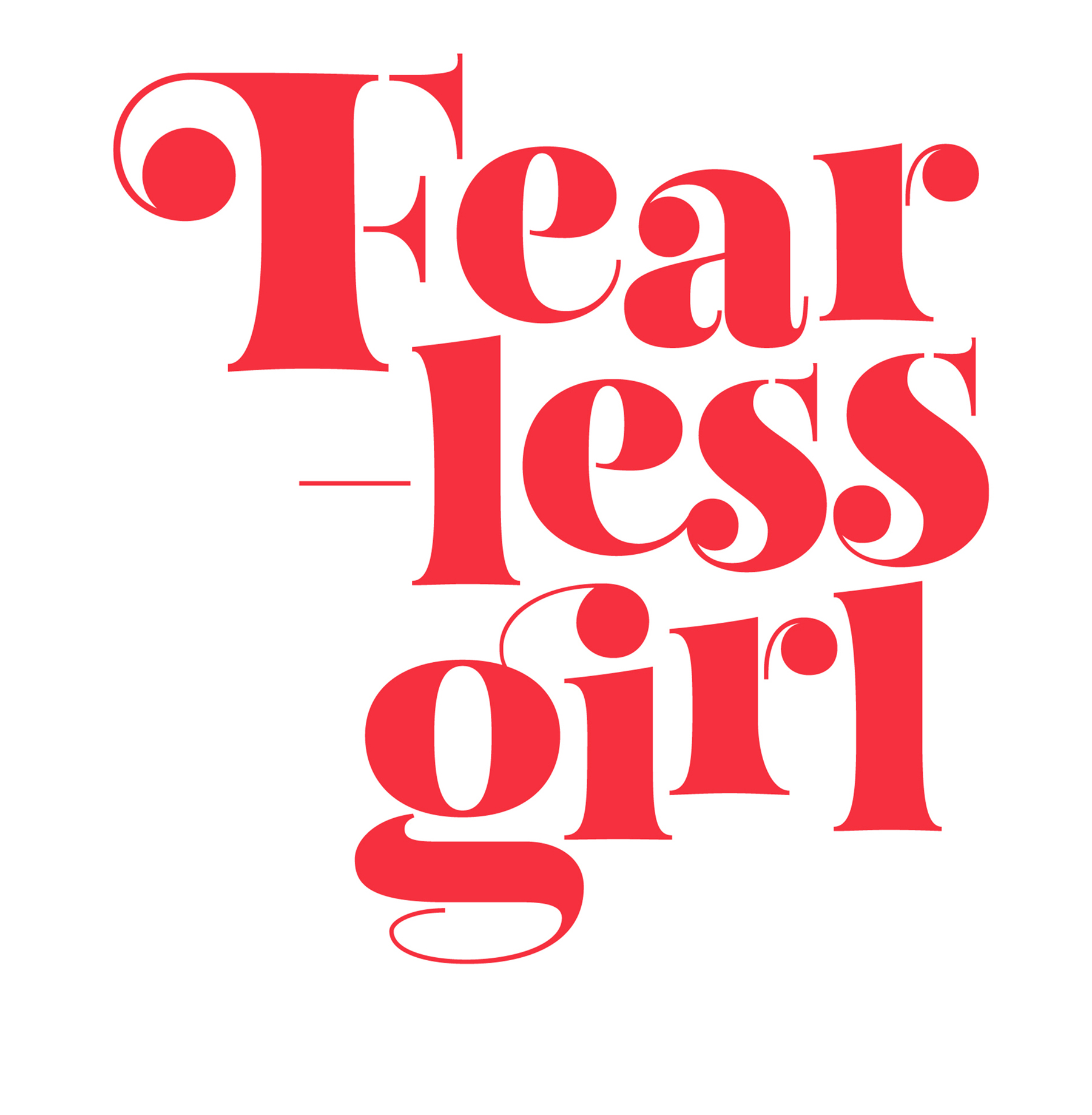 Custom Lettering: Fearless Girl