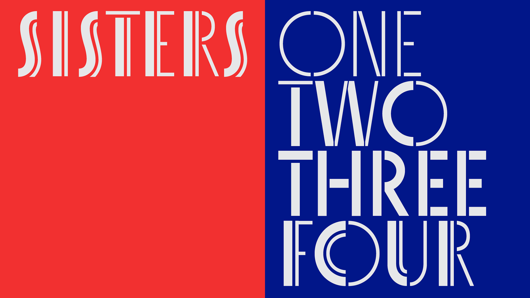 Retail Type Design: Sisters